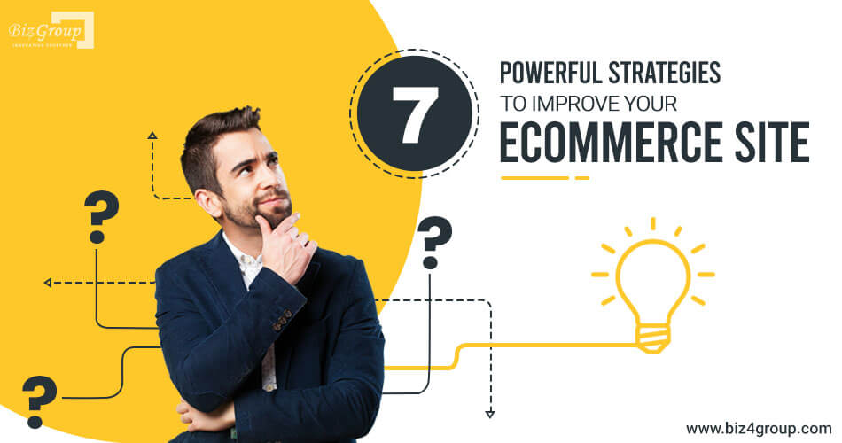 7-powerful-strategies-to-improve-your-ecommerce-site