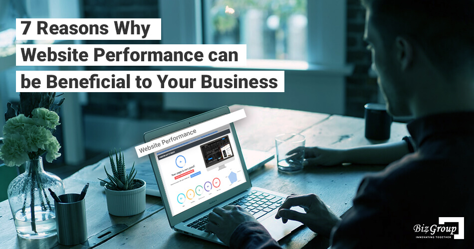 7-reasons-why-website-performance-can-be-beneficial-to-your-business