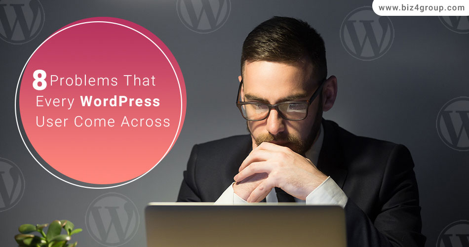 8-problems-that-every-wordpress-user-come-across