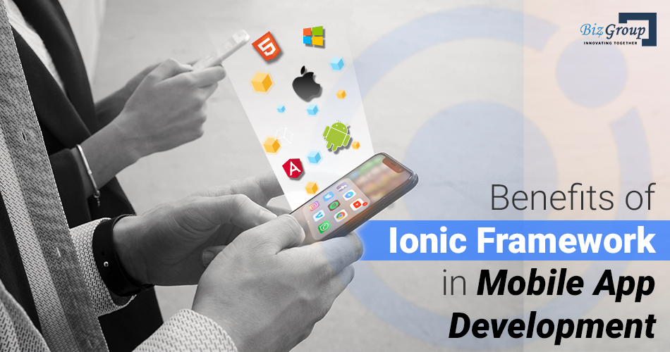 benefits-of-ionic-framework-in-mobile-app-development