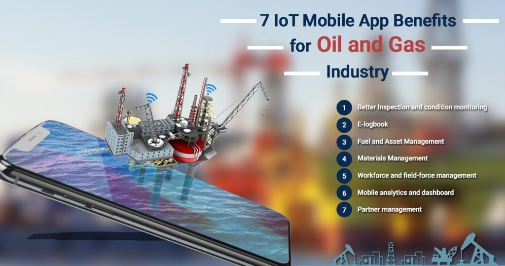 7-iot-mobile-app-benefits-for-oil-and-gas-industry