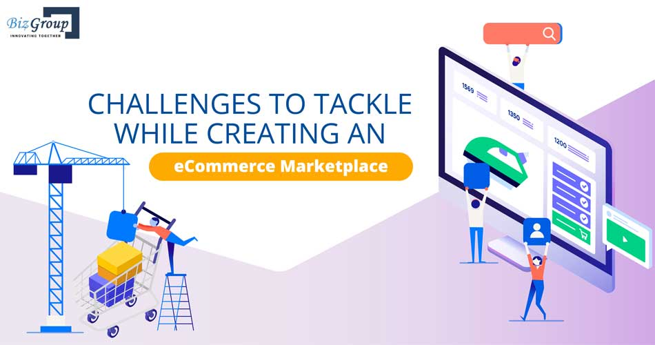 challenges-to-tackle-while-creating-an-ecommerce-marketplace