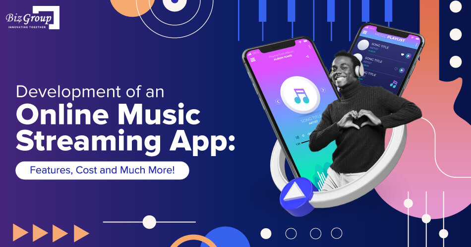 development-of-an-online-music-streaming-app-features-cost-and-much-more