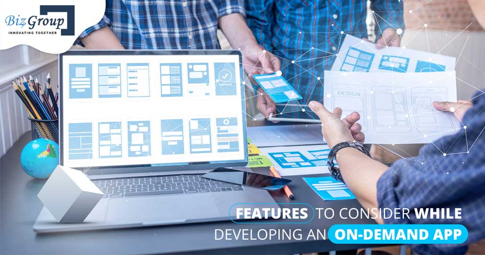 features-to-consider-while-developing-an-on-demand-app