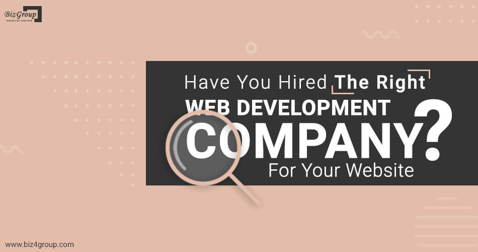 have-you-hired-the-right-web-development-company-for-your-website
