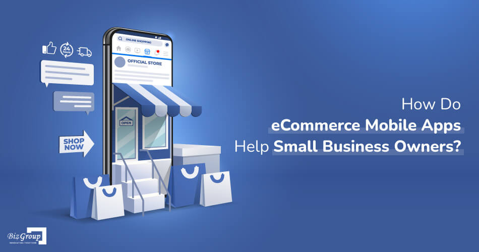 how-do-eCommerce-mobile-apps-help-small-business-owners