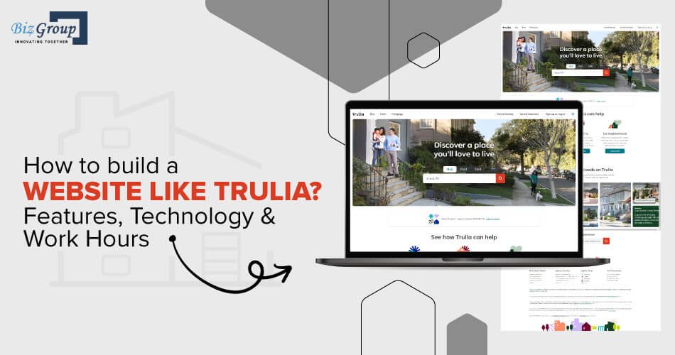 how-to-build-a-website-like-trulia-features-technology-work-hours