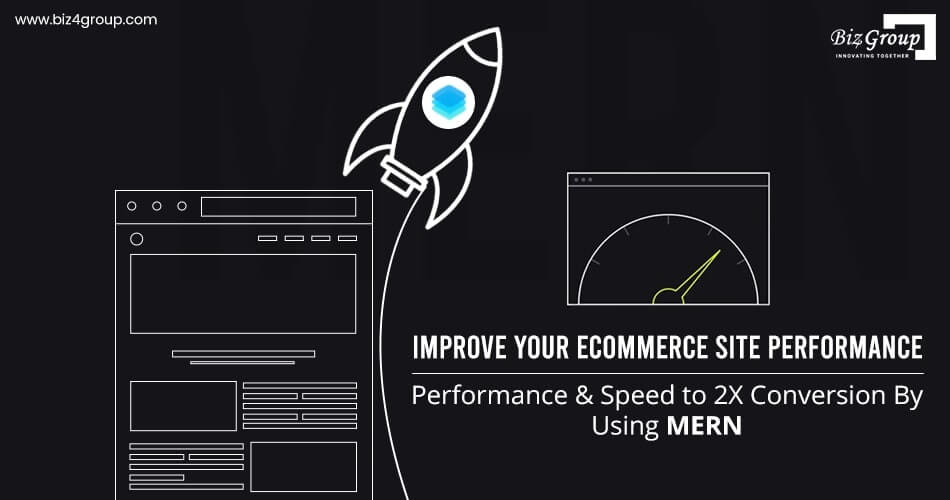 improve-your-ecommerce-site-performance-and-speed-to-2x-conversions-by-using-mern
