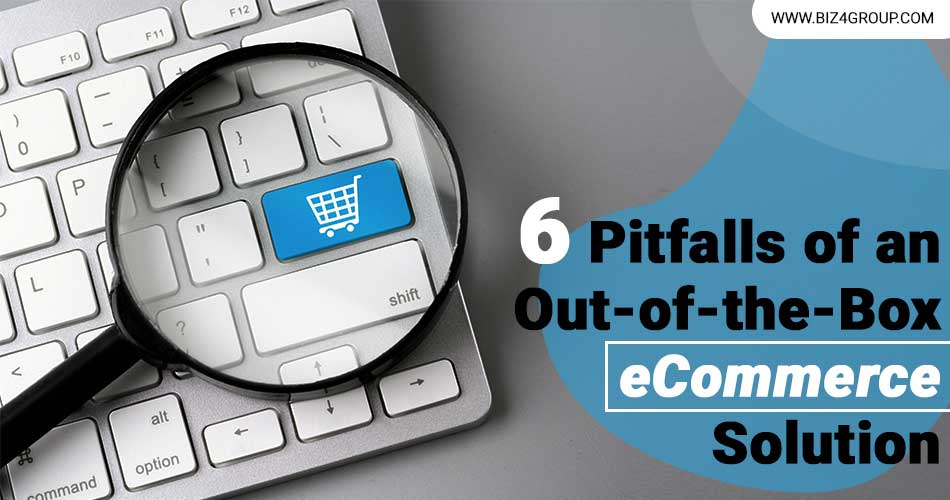 pitfalls-of-an-out-of-the-box-eCommerce-solution