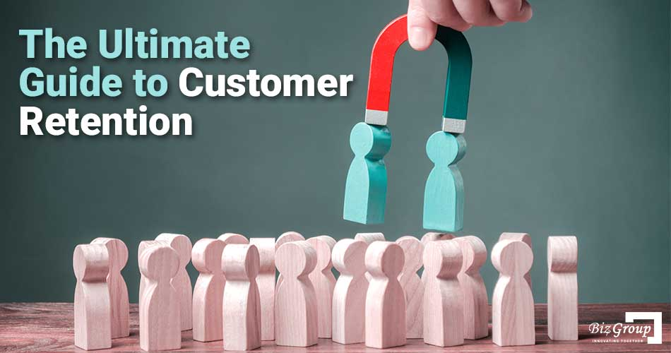 the-ultimate-guide-to-customer-retention