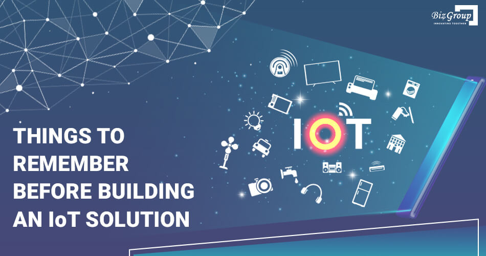 things-to-remember-before-building-an-iot-solution