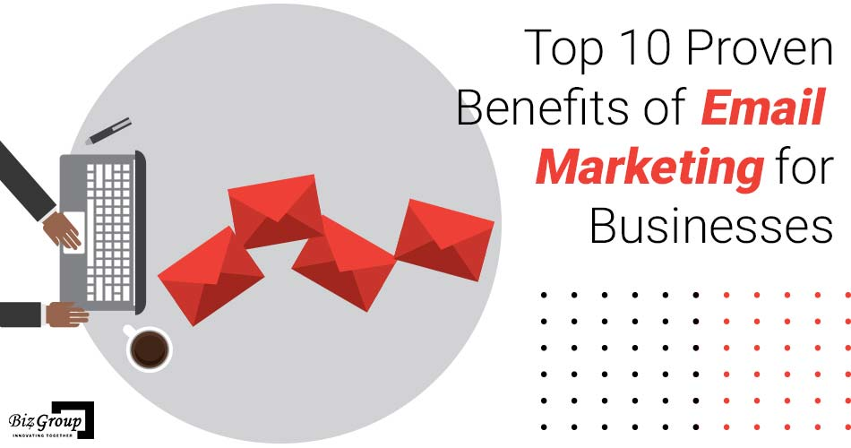 top-10-proven-benefits-of-email-marketing-for-businesses