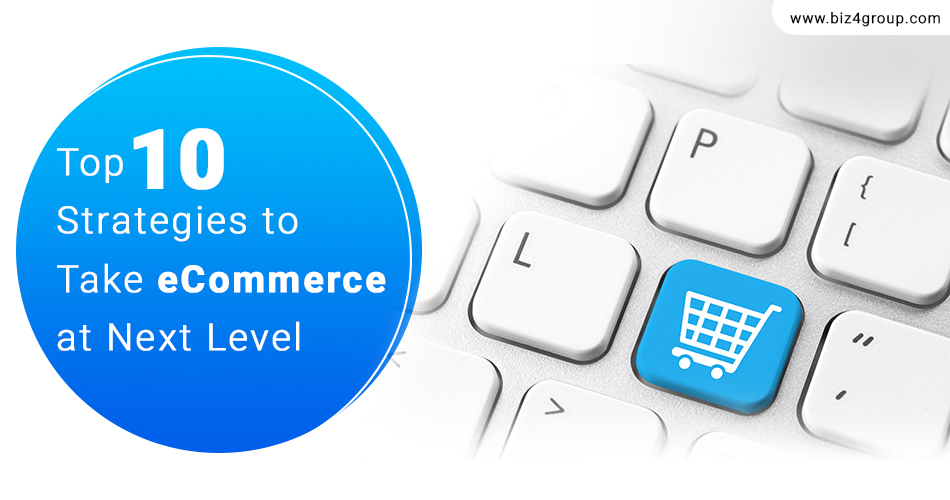 top-10-strategies-to-take-an-e-commerce-to-the-next-level