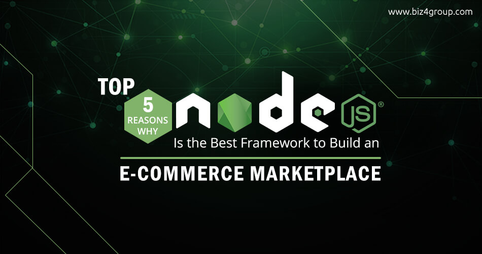 top-5-reasons-why-node-js-is-the-best-framework-for-ecommerce-application