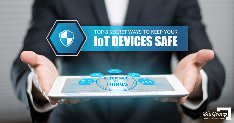 top-8-secret-ways-to-keep-your-iot-devices-safe