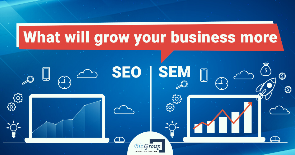 what-will-grow-your-business-more-seo-or-sem