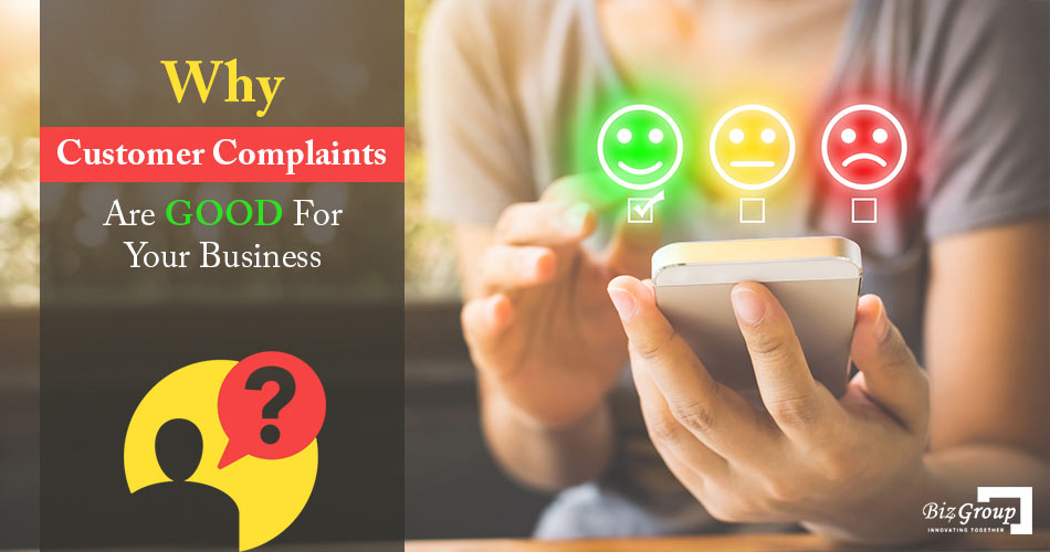 why-are-customer-complaints-good-for-your-business