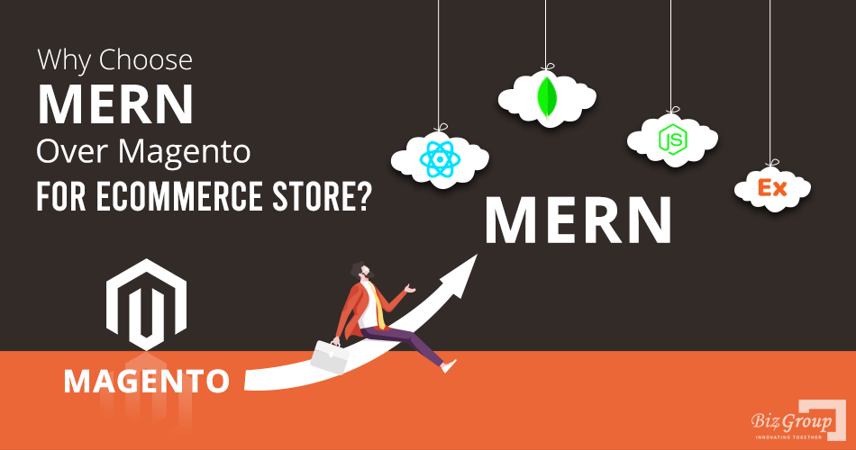 why-choose-mern-over-magento-for-ecommerce-store