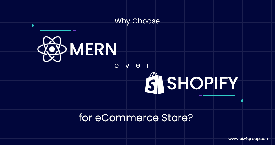 why-choose-mern-over-shopify-for-ecommerce-store