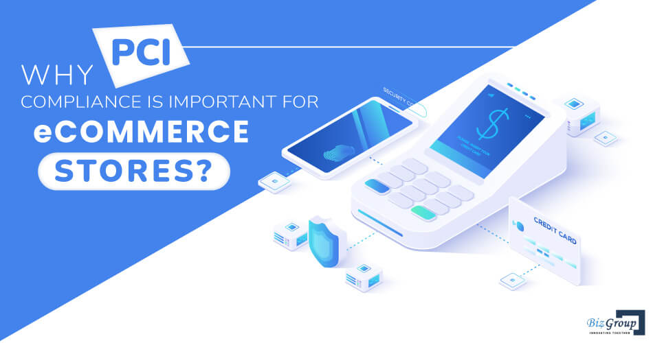 why-pci-compliance-is-important-for-eCommerce-stores